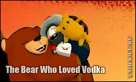 The Bear Who Loved Vodka
