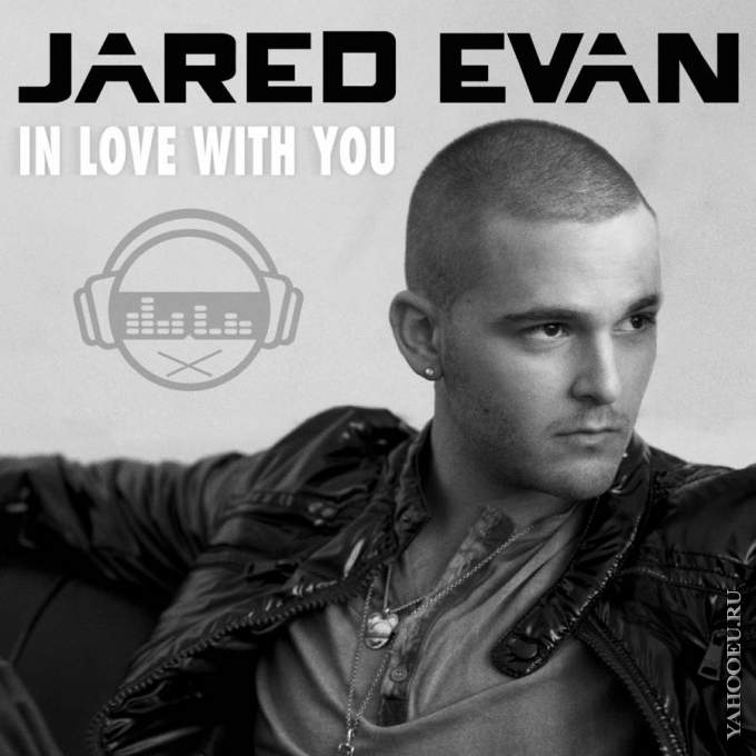 Evan Jared - In Love With You