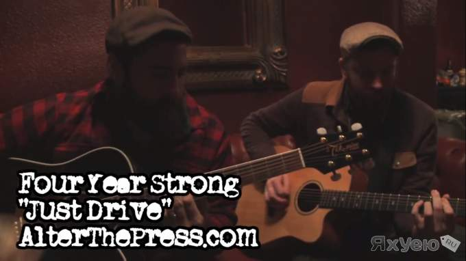 ATP! Four Year Strong - Just Drive